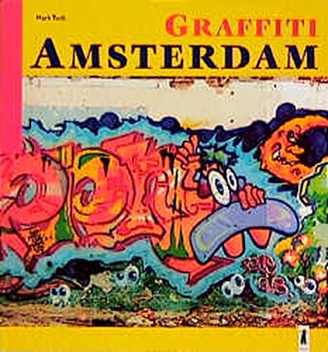 9783895354595: Graffiti Amsterdam
