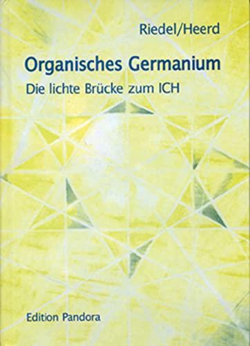 9783895390463: Organisches Germanium