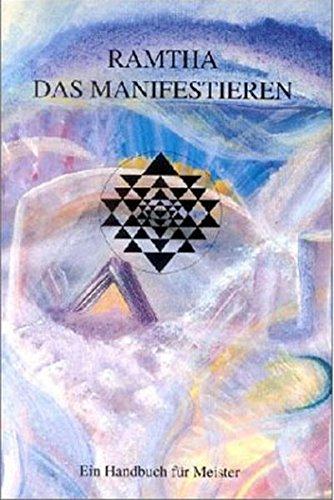 Ramtha. Das Manifestieren (9783895390593) by Khit Harding