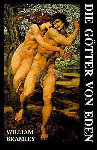 9783895390753: Die Götter von Eden: Eine neue Betrachtung der Menschheitsgeschichte
