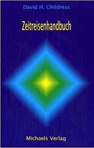 9783895392337: Zeitreisenhandbuch: Für angewandte Zeitreisen und Teleportation