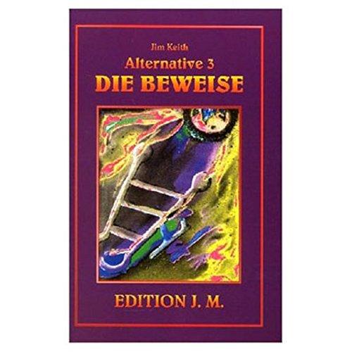 Alternative 3. Die Beweise (9783895392559) by Keith, Jim