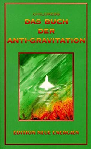 Das Buch der Anti-Gravitation (9783895392672) by David Hatcher Childress