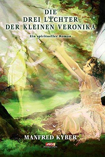 Die drei Lichter der kleinen Veronika: Kyber Manfred