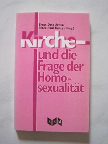 9783895430916: Kirche - und die Frage der Homosexualität