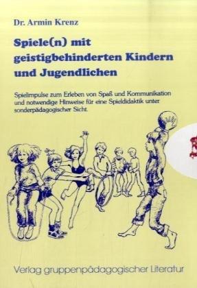 9783895440854: Spiele(n) mit geistigbehinderten Kindern und Jugendlichen.
