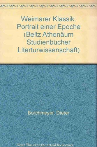 WEIMARER KLASSIK: Borchmeyer, Dieter