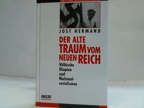 9783895477096: Der alte Traum vom neuen Reich. Völkische Utopien und Nationalsozialismus