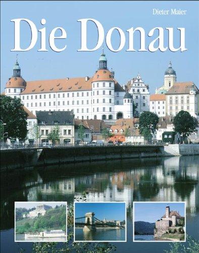 9783895550126: Die Donau: Natur, Kultur, Land und Leute