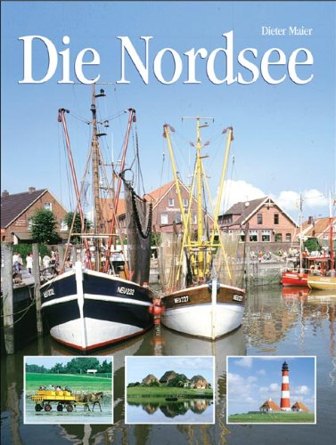 9783895550133: Die Nordsee: Natur, Kultur, Land und Leute