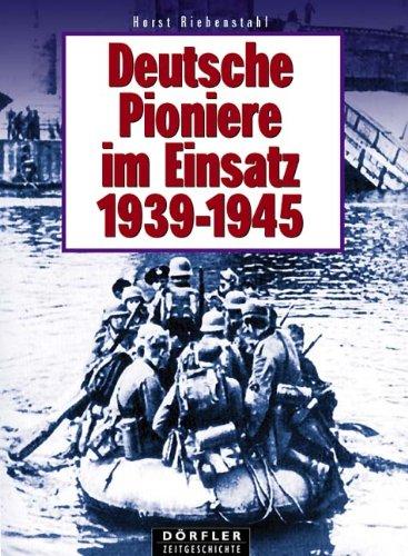 9783895550409: Deutsche Pioniere im Einsatz 1939 - 1945.