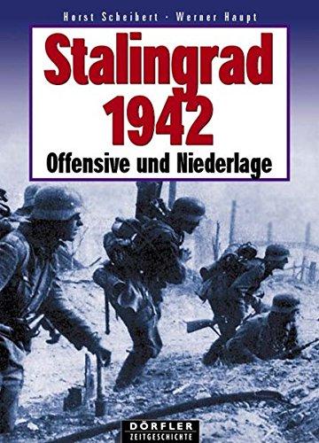 9783895550447: Stalingrad 1942: Offensive und Niederlage