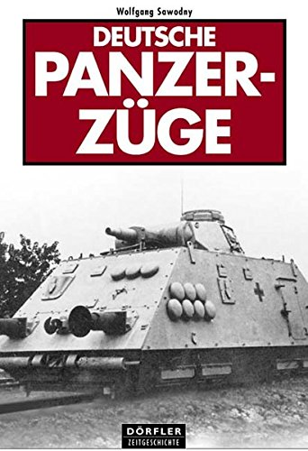 9783895551048: Deutsche Panzerzüge
