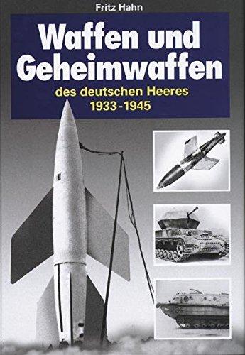 9783895551284: Waffen und Geheimwaffen des Deutschen Heeres: 1933 - 1945