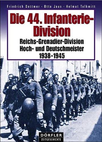 9783895551772: Die 44. Infanterie-Division 1938-1945