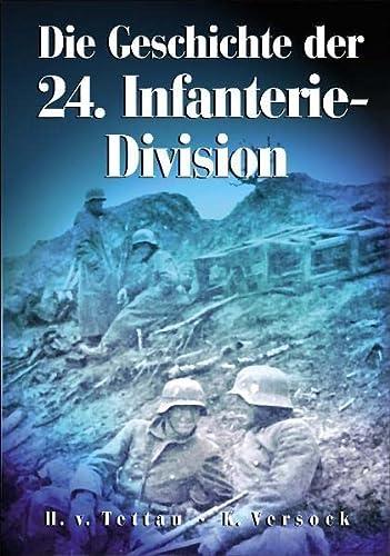 9783895553271: Die Geschichte der 24. Infanterie-Division 1935-1945