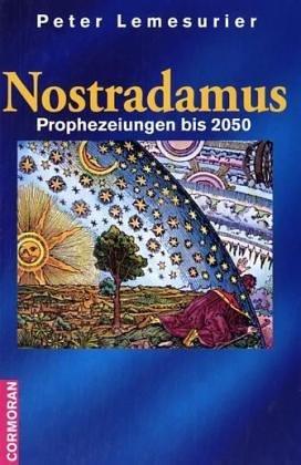 9783895553622: Nostradamus. Prophezeiungen bis 2050