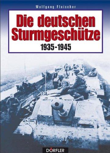 9783895555299: Die deutschen Sturmgeschütze 1935-1945
