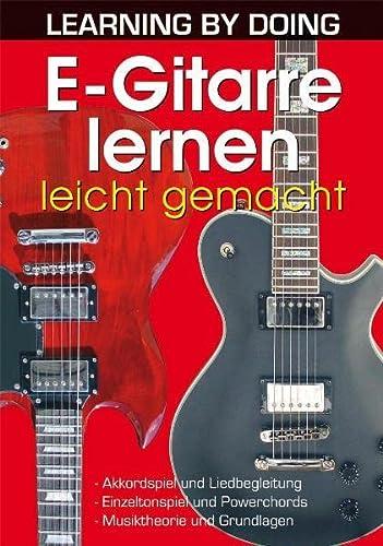 E-Gitarre lernen leicht gemacht: Akkordspiel und Liedbegleitung.