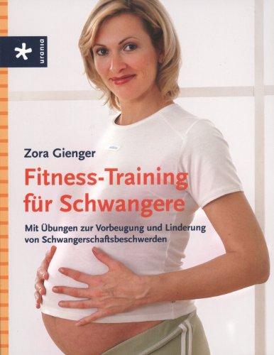 9783895557255: Fitness-Training für Schwangere: Mit Übungen zur Vorbeugung und Linderung von...