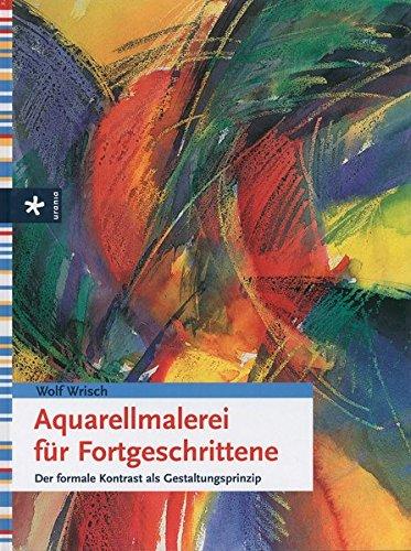 9783895558856: Aquarellmalerei für Fortgeschrittene