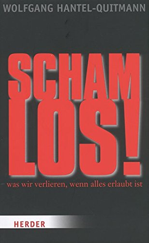 9783895559174: Schamlos!
