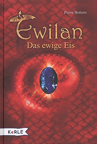 9783895559754: Ewilan - Das ewige Eis