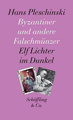 9783895611018: Byzantiner und andere Falschmünzer: Elf Lichter im Dunkel (German Edition)