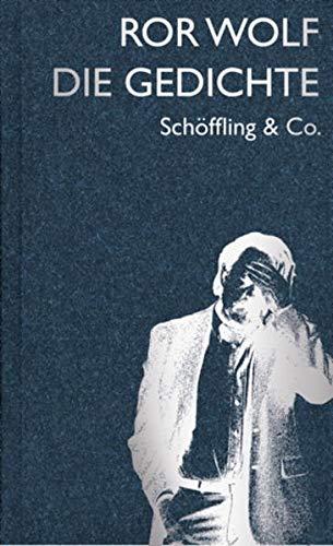 Die Gedichte Von Wolf Ror Apel Friedmar Schoeffling