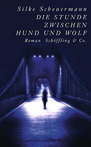 9783895613715: Die Stunde zwischen Hund und Wolf
