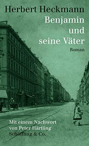 Benjamin und seine Väter: Heckmann, Herbert