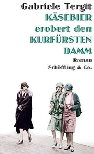 9783895614842: Käsebier erobert den Kurfürstendamm