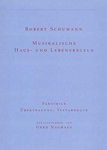 Musikalische Haus- und Lebensregeln (3895640557) by Schumann, Robert