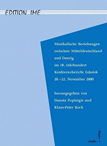 Musikalische Beziehungen zwischen Mitteldeutschland und Danzig im
