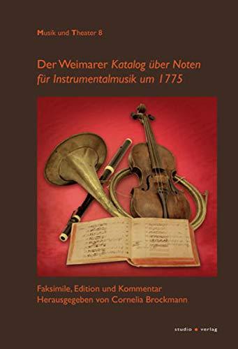 """Der """"Weimarer Katalog über Noten für Instrumentalmusik um 1775"""": Cornelia ..."""