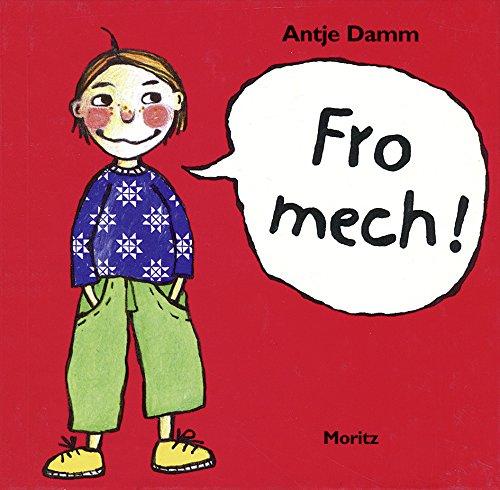 Fro Mech! Luxemburgische Ausgabe: 108 Froen u: Antje Damm
