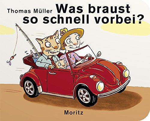 Was braust so schnell vorbei?: Pappbilderbuch: Thomas M. Müller
