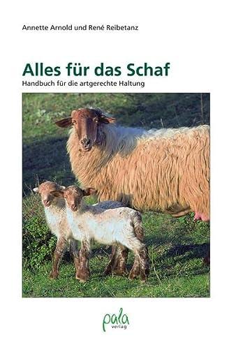 9783895662362: Alles für das Schaf: Handbuch für die artgerechte Haltung
