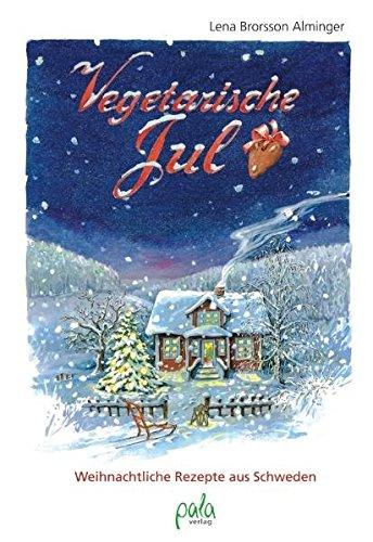 9783895662454: Vegetarische Jul: Weihnachtliche Rezepte aus Schweden