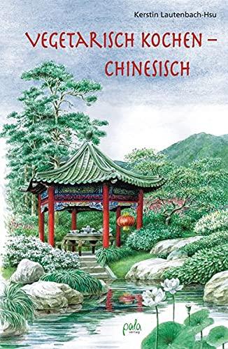 9783895662591: Vegetarisch kochen - chinesisch
