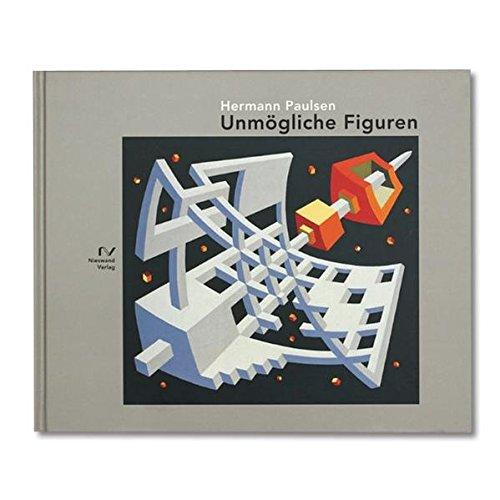 9783895670077: Unmögliche Figuren