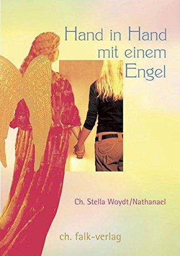 9783895681714: Hand in Hand mit einem Engel