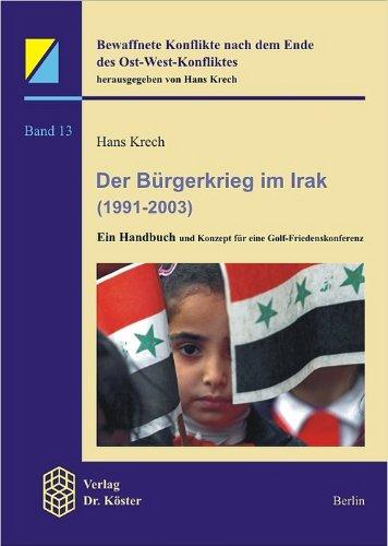 9783895745003: Der Bürgerkrieg im Irak (1991-2003)
