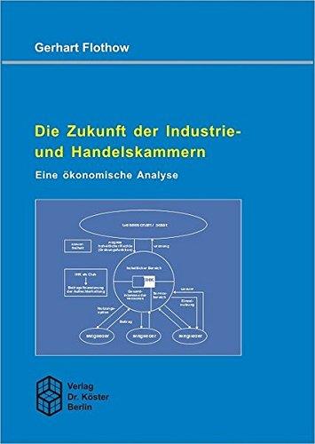 9783895745324: Die Zukunft der Industrie- und Handelskammern
