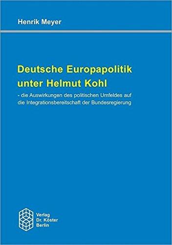 9783895745386: Deutsche Europapolitik unter Helmut Kohl