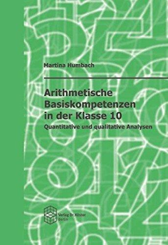 9783895746642: Arithmetische Basiskompetenzen in der Klasse 10: Quantitative und qualitative Analysen