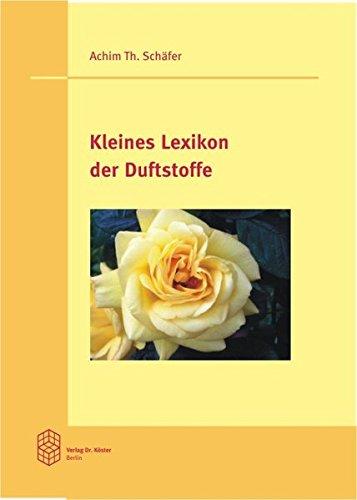 9783895746796: Kleines Lexikon der Duftstoffe