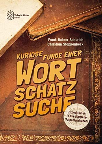 Expeditionen in die deutsche Sprachlandschaft