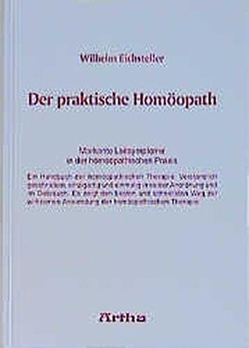 """Der praktische Hom""""opath: Eichsteller, Wilhelm"""
