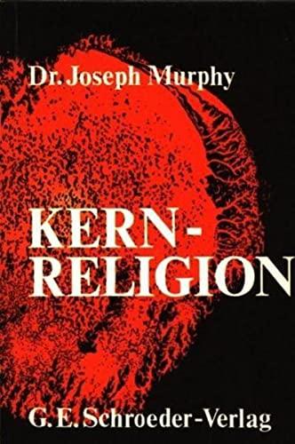 9783895750618: Kernreligion (Livre en allemand)
